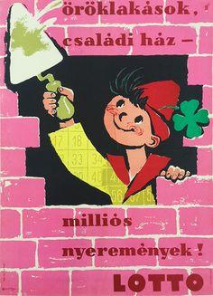 Lottery / Öröklakások, családi ház - milliós nyeremények! LOTTO 1960 Artist: Macskássy János
