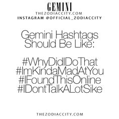 Zodiac Gemini Hashtags! TheZodiacCity.com - For more zodiac fun facts, click here.