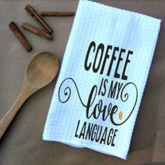 Coffee Is My Love Language Waffle Weave Kitchen Towels Drying Cloth 16inch X 24inch White