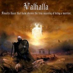 Valhalla #Norse #viking A special heaven where select souls of warriors or soldiers are taken rather than Hel where everyone goes to await judgment.