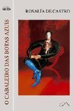 O cabaleiro das botas azuis : (conto extraño) / Rosalia de Castro.-- Toxosoutos - Buscar con Google