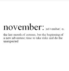 November- the month my life began and also the month my life changed with so much movement that I had no choice but to flow through it. And it gave me something greater than anything I've ever had... Freedom from myself and now, I haven't stopped moving. Life has truly handed me so much more than just a better view, it's given me a better outlook for what lies ahead.