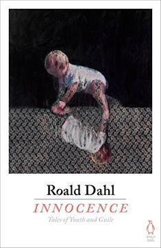 Innocence by Roald Dahl Amazon, £6.73