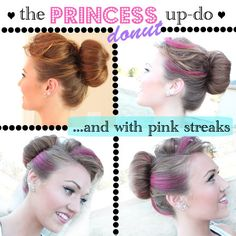 How to do: The Princess Donut Updo  (it's such an easy, fast, and updo hair idea):