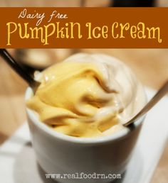 Pumpkin Ice Cream (dairy free) - Real Food RN  Made with coconut cream, frozen bananas, and canned pumpkin along with other simple, real food ingredients. Made in the blender! Yay!!  Vegan, Ice Cream, Pumpkin, Dairy Free, Recipe, Sugar Free
