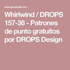 Whirlwind / DROPS 157-38 - Patrones de punto gratuitos por DROPS Design