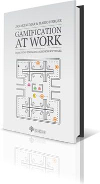 Kumar and Herger 2013: Gamification at Work: Designing Engaging Business Software... by Janaki Mythily Kumar and Mario Herger