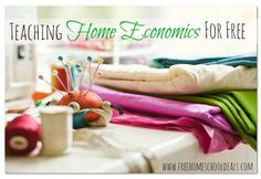 teaching home economics ~ lots of links with ideas for home ec for both boys and girls and different ages.