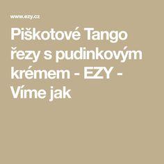 Piškotové Tango řezy s pudinkovým krémem - EZY - Víme jak Tango, Home Decor, Wicker, Decoration Home, Room Decor, Interior Design, Home Interiors, Interior Decorating