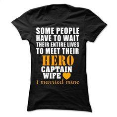 Captain wife T Shirt, Hoodie, Sweatshirts - custom t shirt #tee #hoodie