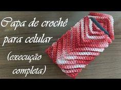 Capa (proteção) de crochê para celular | Passo-a-passo | *Execução completa