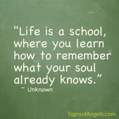 life is a school...