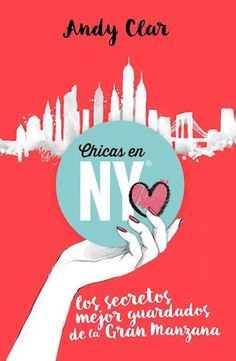 Por Clar Andy. - ISBN: 9789502808406 - Editorial: GRIJALBO - New York es una…