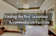 6 Important Tips for Finding the Ultimate Deal on Accommodation