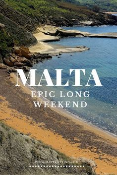 Malta Itinerary, How to Have an Epic Long Weekend on the Island