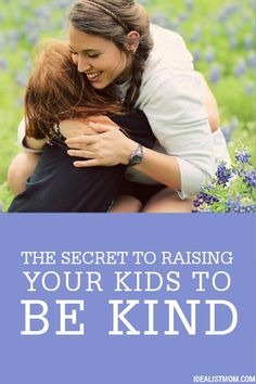 Learn how to bring out the best in your little ones with this secret to raising your kids to be kind!