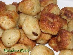 Muskátli Büfé: Carne-Veg sorozat: Burgonyás gombóc Potatoes, Vegetables, Food, Potato, Essen, Vegetable Recipes, Meals, Yemek, Veggies