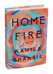 """In Kamila Shamsie's novel """"Home Fire,"""" British Muslims contend with identity, terrorism and divided loyalties."""