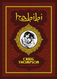 Habibi / Craig Thomson ; [traducción Oscar Palmer] Bilbao : Astiberri, 2011