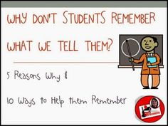 Raki's Rad Resources: Why Don't Our Students Remember What We Tell Them?