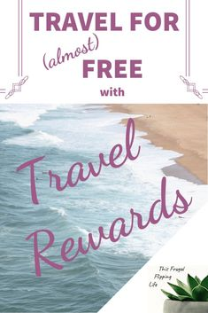 Free trip (almost) with travel rewards: this frugal flip life - Lets Credit Repair Free Travel, Travel Deals, Travel Tips, Travel Hacks, Travel Money, Cheap Travel, Budget Travel, Credit Card Hacks, Rewards Credit Cards