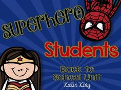 Superhero Squad PosterSeven Characteristic PostersSuperhero Student BookWriting and Drawing ActivityGet to Know the Squad GameSuperhero Skills Math GameMeet Your Superhero