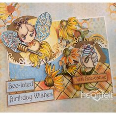 Heartfelt Creations - Bee-lated Birthday Wishes Project