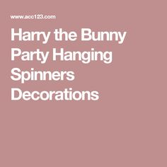 Harry the Bunny Party Hanging Spinners Decorations Baptism Invitations, Baby Shower Invitations, Birthday Invitations, Harry The Bunny, Twin Birth Announcements, Birthday Yard Signs, Bunny Party, Twin Birthday, Custom Stationery