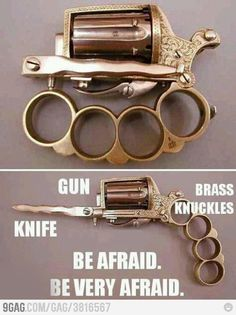 Oh wow, brass knuckles knife gun!