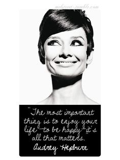 Wise words from Audrey, love her.