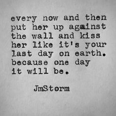 Love Quotes For Him : QUOTATION - Image : Quotes Of the day - Description Whew baby! Sharing is Caring - Don't forget to share this quote Great Quotes, Quotes To Live By, Inspirational Quotes, Kiss Me Quotes, First Kiss Quotes, The Words, Jm Storm Quotes, Bien Dit, My Sun And Stars