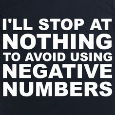 Negative Numbers T Shirt