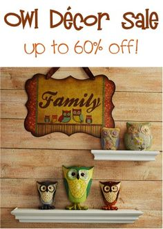 Owl Decor Sale ~ up to 60% off!
