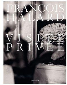 Visite privée by François Halard, http://www.amazon.com/dp/2742790950/ref=cm_sw_r_pi_dp_0jdlqb0WE0B5E