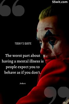 The worst part about having a mental illness is people expect you to behave as if you don't. Quotes Deep Feelings, Hurt Quotes, Mood Quotes, Attitude Quotes, Revenge Quotes, Joker Love Quotes, Badass Quotes, Superman Quotes, Dark Love Quotes