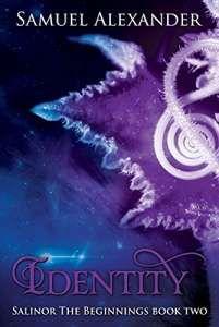 Review: Identity (Salinor the Beginnings Book 2) by Samuel Alexander ★★★★ https://buff.ly/2AV1hiP?utm_content=buffer118a6&utm_medium=social&utm_source=pinterest.com&utm_campaign=buffer #fantasy