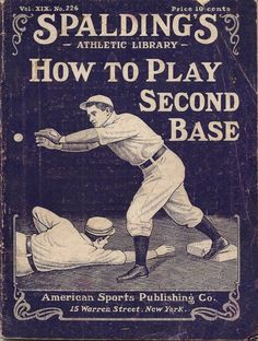 How To Play Second Base :1905 #Baseball #BaseballArt #Vintage