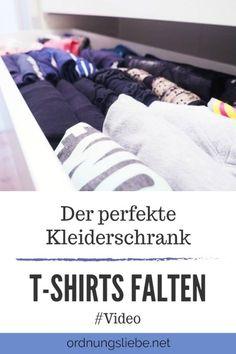 Der perfekte Kleiderschrank – T-Shirts falten #Video
