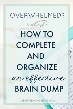 When I discovered how to brain dump it Rocked. My. World. I could finally go to…