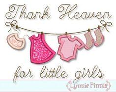 Thank Heaven for Little Girls Clothesline Applique 4x4 5x7 6x10