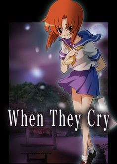 When They Cry - New to rural Hinamizawa, Keiichi discovers a series of murders in its past. But his new friends refuse to speak of them and seem to be monitoring him. Koroni, When They Cry, Crazy Girls, New Friends, Crying, Past, Anime, Past Tense, Cartoon Movies