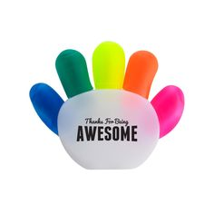 Thanks For Being Awesome Handy Highlighter. Give your team a high five everyday with this handy little highlighter set. Each hand comes with 5 different color highlighters. Green, pink, orange, yellow and blue. Birthday Gifts For Husband, 30th Birthday Gifts, Employee Appreciation, Appreciation Gifts, Cool School Supplies, Christmas Party Favors, Motivational Gifts, Employee Gifts, Business Gifts