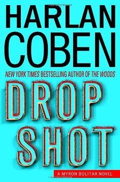 Drop Shot: A Myron Bolitar Novel (Myron Bolitar Mysteries) by Harlan Coben http://www.amazon.com/dp/0385342101/ref=cm_sw_r_pi_dp_oW0nvb0BE8V4X
