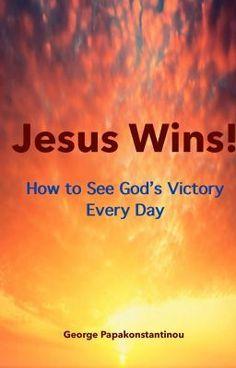 "Read ""Jesus Wins"" #wattpad #spiritual #free   https://itunes.apple.com/us/book/jesus-wins/id807755187?mt=11"