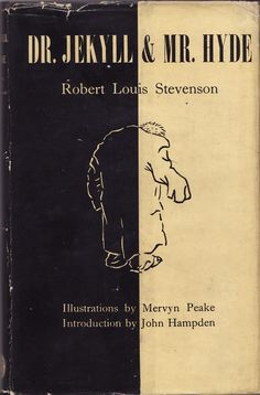 'Dr Jekyll & Mr Hyde' – R L Stevenson, illustrated  by Mervyn Peake