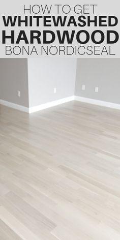 Bona Nordicseal For Whitewashed Hardwood Floors