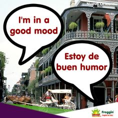 Ejemplo: You are in a good mood this morning. (Estás de buen humor esta mañana). www.froggin.com.mx