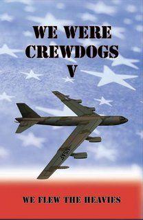 We Were Crewdogs V - We Flew the Heavies