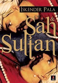 Sah ve Sultan - İskender Pala