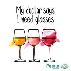 De dokter heeft altijd gelijk... Best Quotes, Wine Glass, Pearls, Sayings, Glasses, Fun, Optician, Eyewear, Eyeglasses